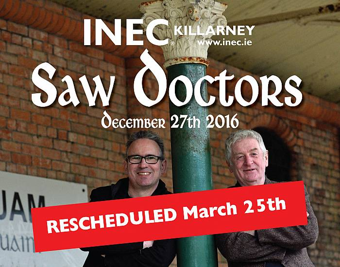 The Saw Doctors - Rescheduled
