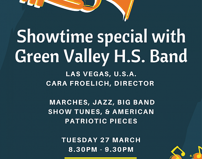 Showtime Special with Green Valley H.S. Band - 27th March  2018