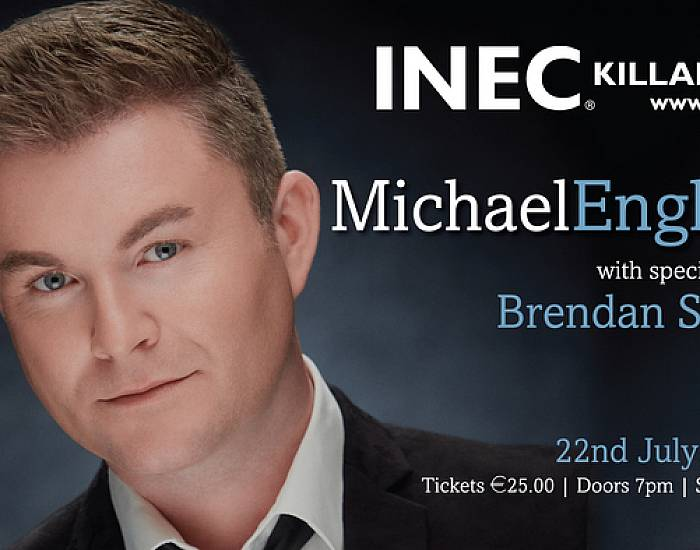 Michael English with Special Guest Brendan Shine