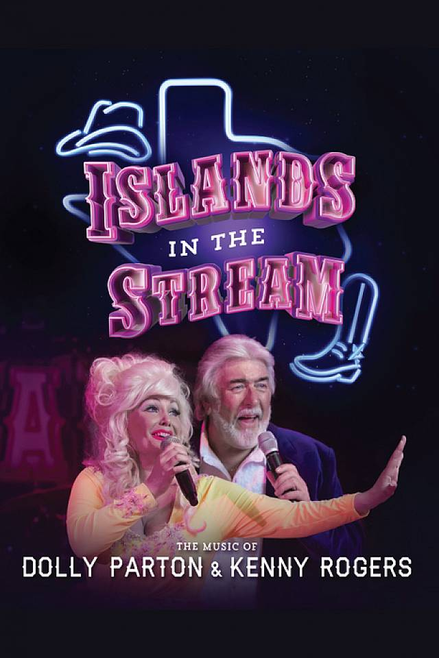 Islands in the Stream - The Music of Dolly Parton & Kenny Rogers in ...
